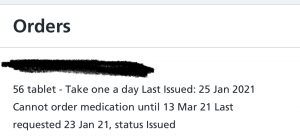 Cannot order medication until 13 Mar 21. A message in the NHS app.